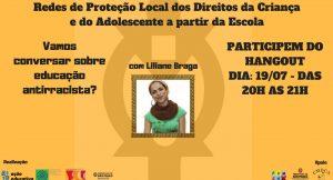 Estatuto da Criança e do Adolescente ECA Sitema de Proteção de Direitos Racismo Educação Antiracista Liliane Braga