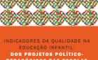 GUIA_Indicadores_Educacao_Infantil_PPP_Politica_Educacional